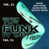 Tommy Gee White - Funk It Up! Vol. 25