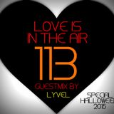 LOVES # 113 BY CHARLYROSSONERO (LYVEL Halloween Guestmix)