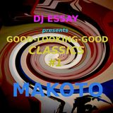 DJ Essay presents GOOD-LOOKING-GOOD Classics #1 - MAKOTO