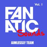 Fanatic Sounds Vol.1  Aimlessly Team (Jack The Ripper)