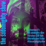 The Sodomighty Show Episode Seventy Four Discoplosion 6/27/19