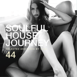 Soulful House Journey 44
