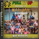 Pull It Up - Episode 37 - S10