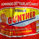 "gümixradio 397 ""YourLastChance"""