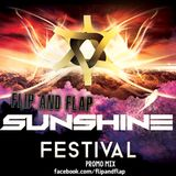 Flip and Flap - Sunshine Festival Promo Mix