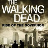 The Walking Dead , Rise of the Governor ( Part One )