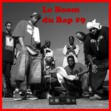 Le Boom du Bap #9 - Gimme So' Mo'