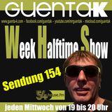 Week Halftime Show 154 mit Guenta K
