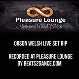 Orson Welsh Live at Pleasure Lounge - Mysterious Black Edition March 25th 2017 (rip Beats2Dance.com)