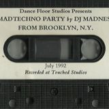 Mad Techno Party by Dj Madness From Brooklyn , N.Y.
