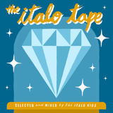 Italo Tape One - by The Italo Kids
