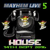 DJ Smiley - Mayhem Live 5