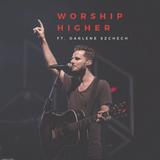 Worship - Higher