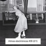 RITMOS ELECTRONICOS #39 (2/1)