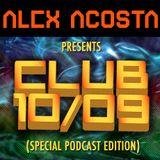 Alex Acosta Presents Club 10-09 (Special Podcast Edition)