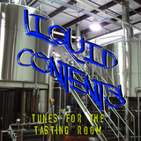 Liquid Contents - Tunes for the Tasting Room