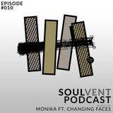 SVR Podcast: Episode 10 (hosted by Monika ft. Changing Faces)