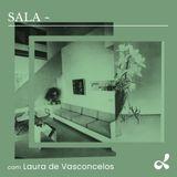 Priscilla Cavalcante apresenta: Sala com Laura de Vasconcelos @ Dublab Brasil 14/05/19