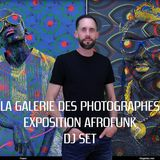 La Galerie des Photographes - Afro Funk Dj Set