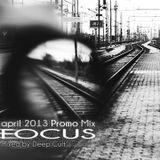 Deep Cult - Focus (Promo DJ Set) [April 2013]