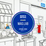 Magnetic Brothers - Mag.Lab #059 (March, 2017)