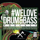 Gunsta Presents #WeLoveDrum&Bass Podcast & Lion (SLK) Guest Mix