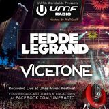 UMF Radio 268 - Fedde Le Grand & Vicetone (Live from Ultra Music Festival)