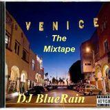 VENICE The Mixtape