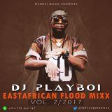 DJ PLAYBOY 254 EASTAFRICAN FLOOD VOL 2