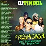 Dj Tindol_Fresh Cash Mixtape (2017) vol 41