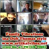 Artikal Family Vibrations // 14th July 2014