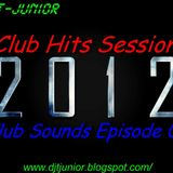 Dj T-Junior - Club Hits Session 2012 (Club Sounds Episode 02)