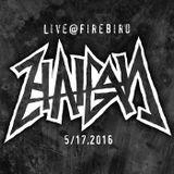 HAIGAN - Live@Firebird 5/17/2016
