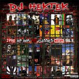 DJ Hektek - 1990 Hip Hop, Rap Classics Mixtape Vol. 2