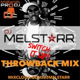 SWITCH IT UP! Throwback Mix