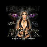 Hip Hop/R&B Mix (Vol 3) (2011) Mixed by Dj Iceman