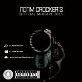 Adam Crocker's Official Mixtape 2015