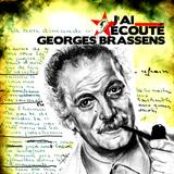 J'ai écouté - Georges Brassens