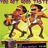 YOU GOT GOOD TASTE vol. 48
