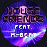 House & Friends Vol.3 (feat. M-Beat)