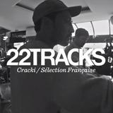 22Tracks Paris Radio • Cracki records (Sélection Française) • LeMellotron.com