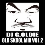 DJ G.Oldie OLD SKOOL MIX VOL.2