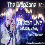 The DropZone Dj Josh LIVE