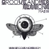 ► GrooveANDyes Sessions | May 2016