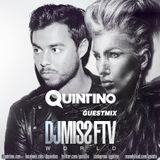 Dj Miss FTV WORLD #84 w/ QUINTINO Guest Mix