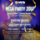 VES Montreal Mega Party 2017 part 1