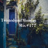 Twistedsoul Monday Mix #177