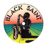 Hedonist Jazz...... Presenting Black Saint Records