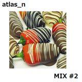 atlas_n - Mix #2