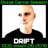 Global Dance Session Week 26 2016 Cheets With Drift